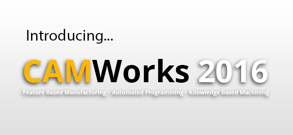 CAMWorks-2016-Release-Blog