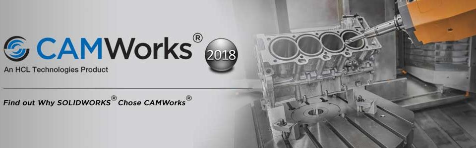 CAMWorks 2018 powering SOLIDWORKS CAM