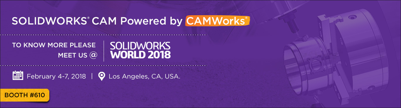 Meet CAMWorks at SOLIDWORKS World 2018